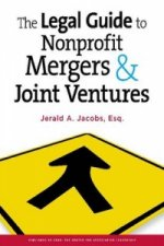 Legal Guide to Nonprofit Mergers & Joint Ventures
