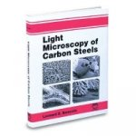 Light Microscopy of Carbon Steels