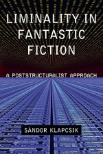 Liminality in Fantastic Fiction