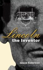 Lincoln the Inventor