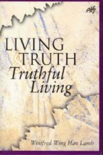 Living Truth and Truthful Living
