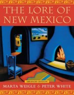 Lore of New Mexico