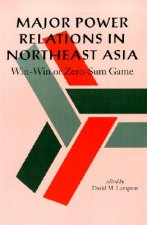 Major Power Relations in Northeast Asia