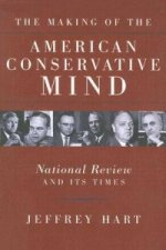 Making of the American Conservative Mind