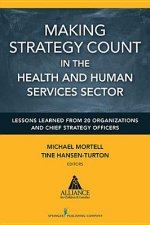 Making Strategy Count in the Health and Human Services Sector
