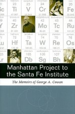 Manhattan Project to the Santa Fe Institute