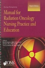 Manual for Radiation Oncology Nursing Practice and Education