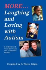 More Laughing and Loving with Autism