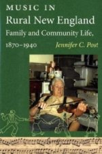 Music in Rural New England Family and Community Life,1870-1940
