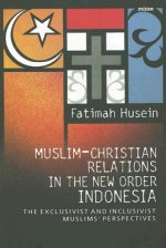 Muslim-Christian Relations in the New Order Indone