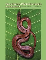 Natural History of West Indian Reptiles and Amphibians