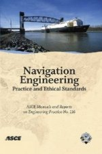 Navigation Engineering Practice and Ethical Standards Manuals and Reports on Engineering Practice