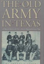 Old Army in Texas