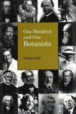 One Hundred and One Botanists