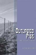 Outlawed Pigs