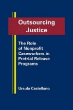Outsourcing Justice