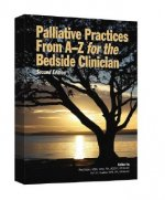 Palliative Practices from A to Z for the Bedside Clinician
