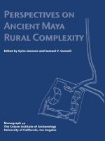 Perspectives on Ancient Maya Rural Complexity