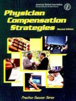 Physician Compensation Strategies