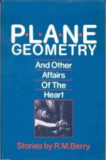 Plane Geometry and Other Affairs of the Heart