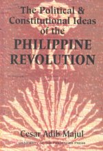 Political and Constitutional Ideas of the Philippine Revolution