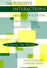 Positive Interactions Program of Activities for People with Alzheimer's Disease