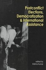 Postconflict Elections, Democratization and International Assistance