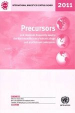 Precursors and Chemicals Frequently Used in the Illicit Manufacture of Narcotic Drugs and Psychotropic Substances