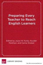 Preparing Every Teacher to Reach English Learners