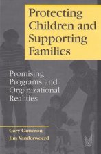 Protecting Children and Supporting Families