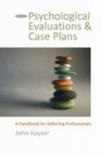 Psychological Evaluations and Case Plans