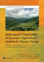 Reducing the Vulnerability of Armenia's Agricultural Systems to Climate Change
