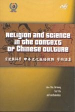 Religion and Science in the Context of Chinese Culture