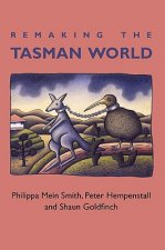Remaking the Tasman World