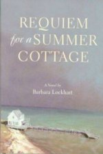 Requiem for a Summer Cottage