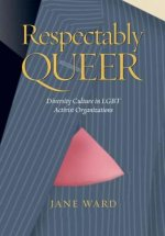 Respectably Queer