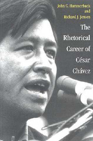 Rhetorical Career of Cesar Chavez
