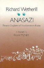 Richard Wetherill: Anasazi