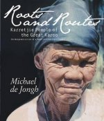 Roots and Routes: Karretjie People of the Great Karoo