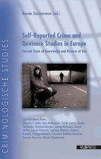 Self-reported Crime and Deviance Studies in Europe
