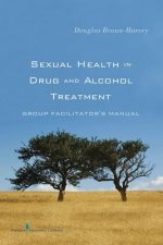 Sexual Health in Drug and Alcohol Treatment