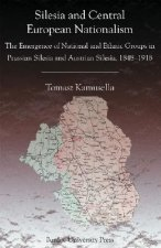 Silesia and Central European Nationalism