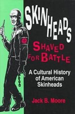Skinheads Shaved for Battle