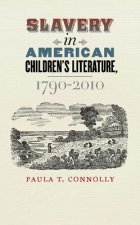 Slavery in America Children's Literature, 1790-2010