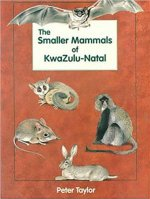 Smaller Mammals of KwaZulu-Natal