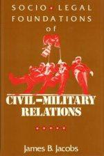 Sociological Foundations of Civil/Military Relations