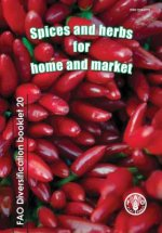 Spices and Herbs for Home and Market