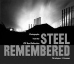 Steel Remembered
