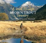 Stroll Through Brown Trout Country