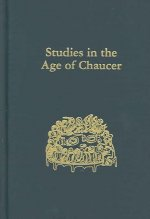 Studies in the Age of Chaucer, Volume 25